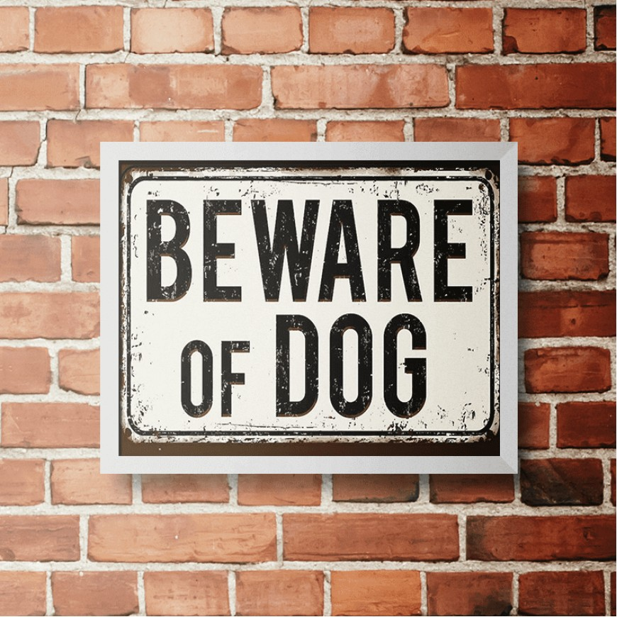 PLACA BEWARE OF DOG 30cm x 40cm COM MOLDURA BRANCA