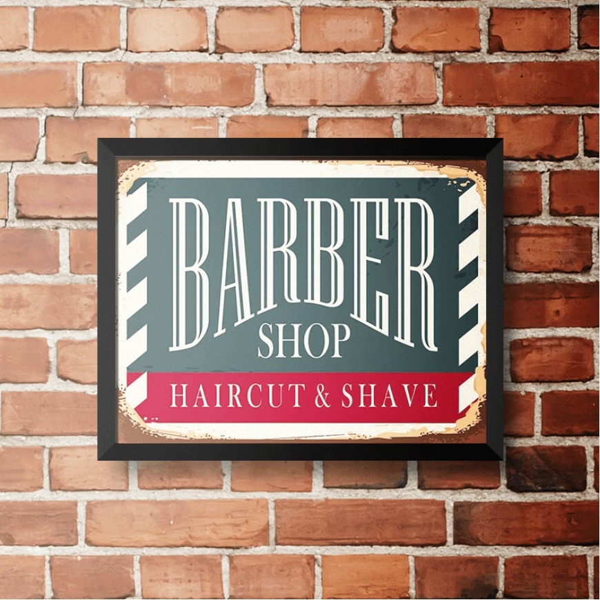 PLACA BARBER SHOP HAIRCUT E SHAVE 30cm x 40cm COM MOLDURA PRETA