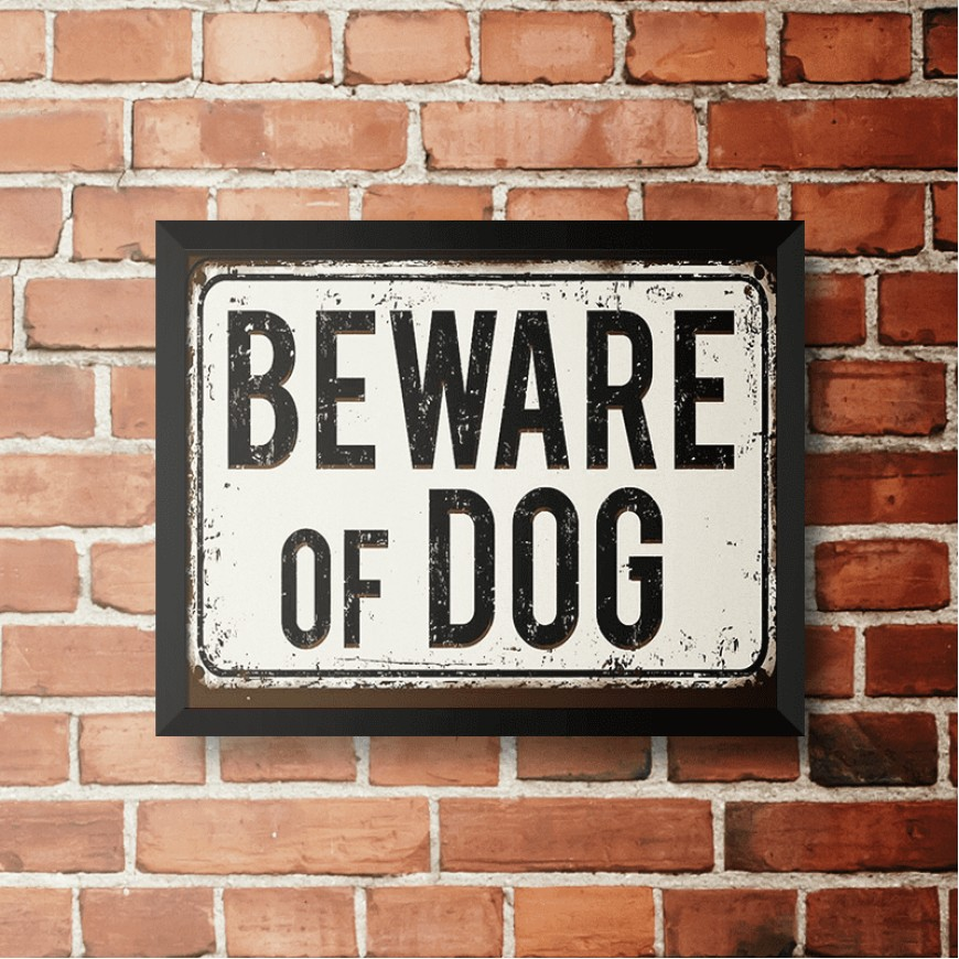 PLACA BEWARE OF DOG 30cm x 40cm COM MOLDURA PRETA