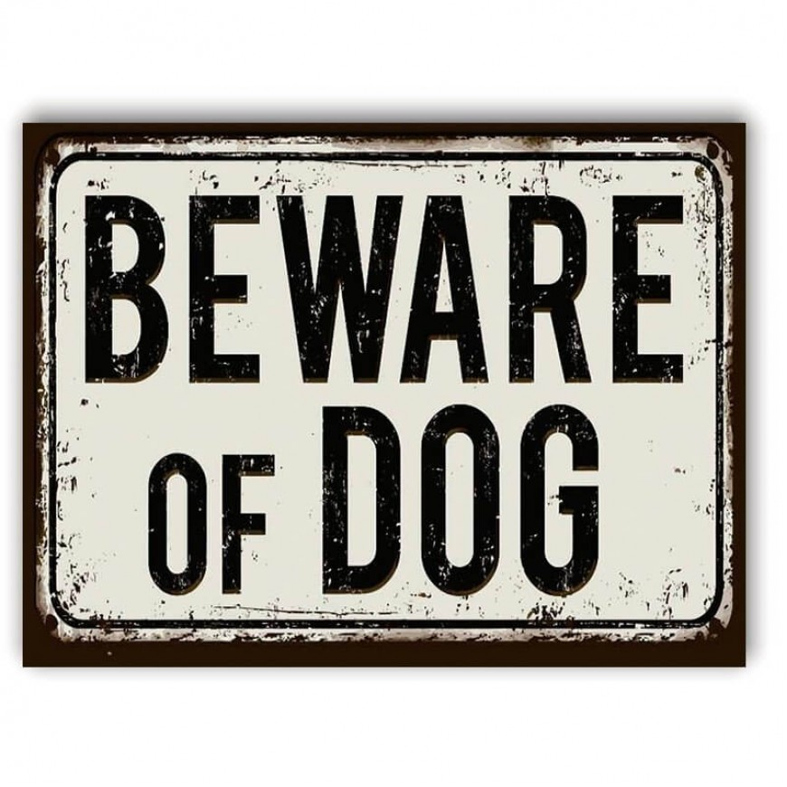 PLACA BEWARE OF DOG 30cm x 40cm